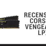 Recensione Corsair Vengeance LPX